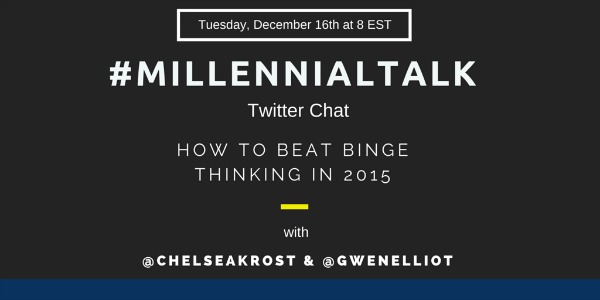 How to Beat Binge Thinking in 2015
