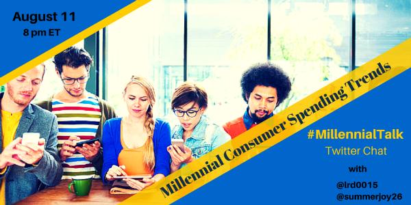 Millennial Consumer Spending and Trends on #MillennialTalk