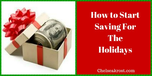 How to Start Saving For the Holidays
