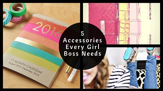 5 accessories that every girl boss needs