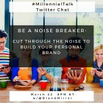 Be a Noise Breaker to Build Your Personal Brand