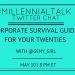 Corporate Survival For Your Twenties on #MillennialTalk with Kayla Buell