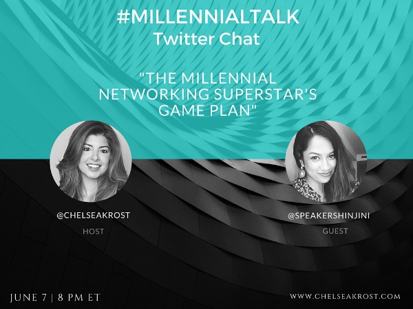 The Millennial Networking Superstar's Game Plan on #MillennialTalk