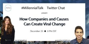 How Companies and Causes Can Create Viral Change