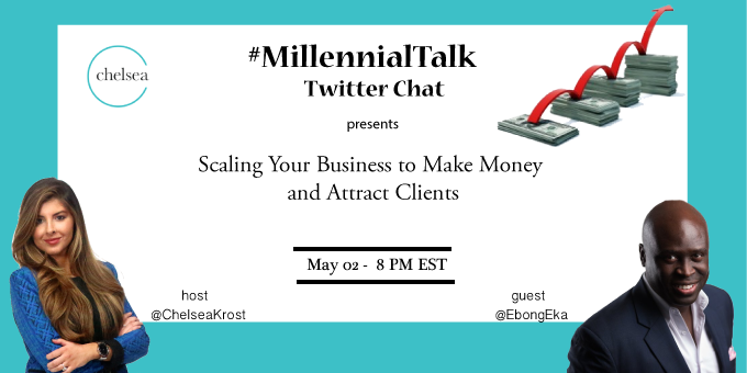 Scaling Your Business to Make Money and Attract Clients on #MillennialTalk