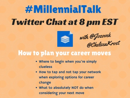 Millennial Talk Twitter Chat on Career changes